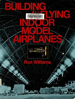 Building and Flying Indoor Model Airplanes