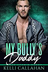 My Bully's Daddy (Once Upon a Daddy) Kindle Edition