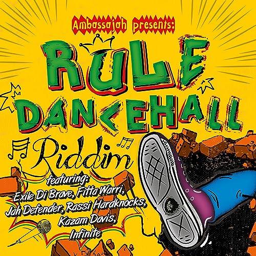 Rule Dancehall Riddim (Instrumental) [Explicit] by Ambassajah