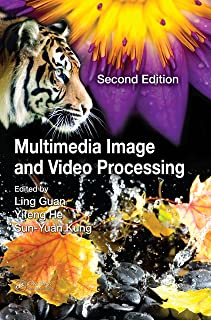 Multimedia Image and Video Processing (Image Processing Series Book 12) (English Edition)