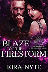 Blaze of the Firestorm (The Firestorm Dragon Chronicles Book 6) Kindle Edition