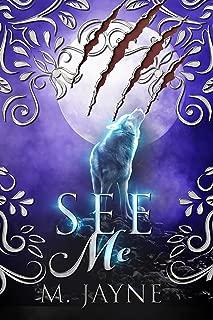 See Me (The Novus Pack Series Book 1)