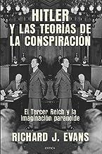 Hitler y las teorías de la conspiración: El Tercer Reich y la imaginación paranoide