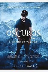 El retorno de los caídos (Oscuros 5) (Spanish Edition) Kindle Edition