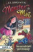 Monster Mia und das entführte Drachenbaby (Band 10) (German Edition)