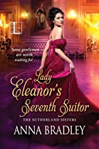 Lady Eleanor's Seventh Suitor (The Sutherlands Book 1)