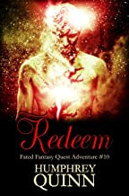 Redeem (A Fated Fantasy Quest Adventure Book 10)