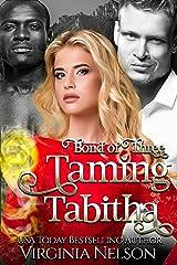 Taming Tabitha (Bond of Three Book 1) Kindle Edition