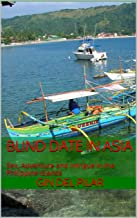 Blind Date in Asia: Sex, Adventure and Intrigue in the Philippine Islands