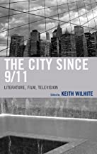 The City Since 9/11: Literature, Film, Television