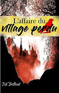 L'affaire du village perdu (French Edition)