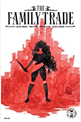The Family Trade #1 Kindle Edition