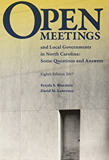 Open Meetings and Local Governments in North Carolina: Some Questions and Answers