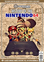 表紙: History of The Nintendo 64: Ultimate Guide to the N64s Games & Hardware. (Console Gamer Magazine Book 1) (English Edition) | Brian Byrne