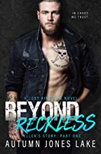 Beyond Reckless (A Lost Kings MC Novel): Teller's Story, Part One