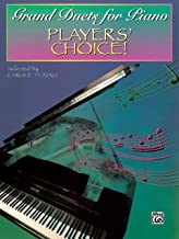 Grand duets لهاتف البيانو: من اللاعبين 'Choice.