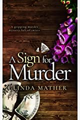 A SIGN FOR MURDER a gripping murder mystery full of twists (Private Detective Book 2) Kindle Edition