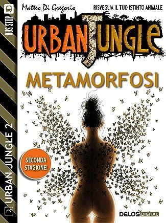 Metamorfosi (Urban Jungle)