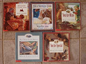 Max Lucado Set of 5 Books (Because I Love You ~ The Crippled Lamb ~ You Are Special ~ All You Ever Need ~ You Are Mine)