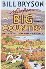 Notes From A Big Country: Journey into the American Dream (Bryson Book 7) Kindle Edition