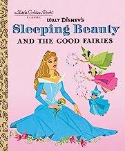 Sleeping Beauty and the Good Fairies (Disney Classic) (Little Golden Book)