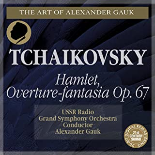Tchaikovsky: Hamlet, Op. 67