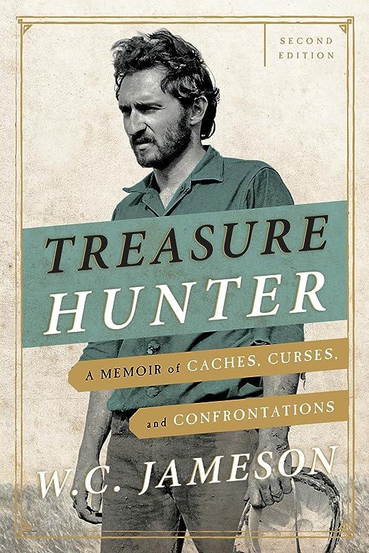 ボール擬人音声Treasure Hunter: A Memoir of Caches, Curses, and Confrontations (English Edition)
