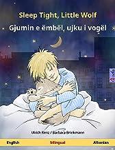 Sleep Tight, Little Wolf – Gjumin e ëmbël, ujku i vogël (English – Albanian): Bilingual children's picture book, with audi...