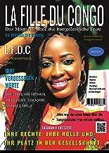 Die Tochter des Kongos (La Fille Du Congo) LFDC: Das Magazin über die kongolesische Frau (German Edition)