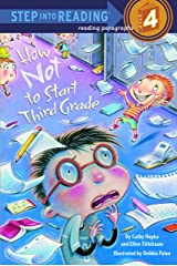 How Not to Start Third Grade (Step into Reading) Kindle Edition