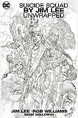 Suicide Squad by Jim Lee Unwrapped (Suicide Squad (2016-2019)) Kindle Edition