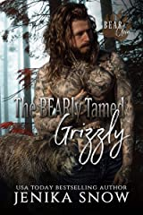 The BEARly Tamed Grizzly (Bear Clan, 3) Kindle Edition