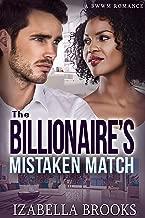 The Billionaire's Mistaken Match ( A BWWM Romance)