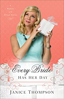 Every Bride Has Her Day (Brides with Style Book #3): A Novel