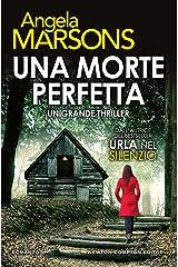 Una morte perfetta (DI Kim Stone Vol. 4) Formato Kindle