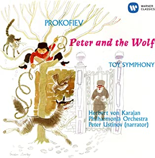 Prokofiev: Peter and the Wolf, Op. 67 - Angerer: Toy Symphony (Attrib. L. Mozart or J. Haydn)