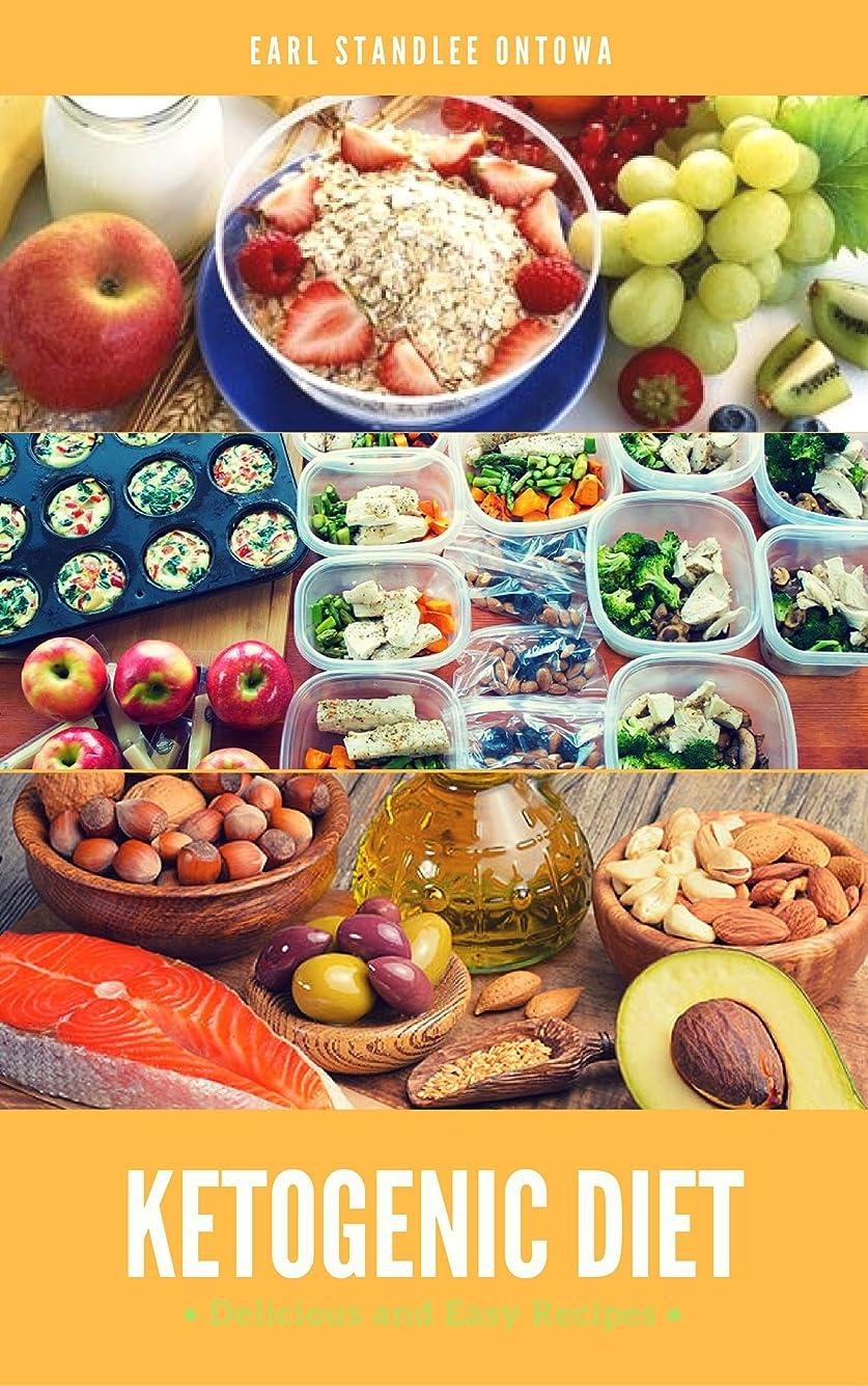 もっともらしい選ぶスケートKetogenic Diet: Delicious and Easy Recipes: Ultimate Ketogenic Diet Cookbook with Healthy & Easy Recipes (English Edition)
