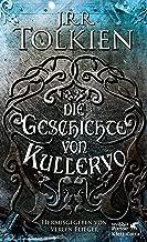 Die Geschichte von Kullervo (German Edition)