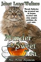 Murder and Sweet Tea (Mrs Miller Mysteries Book 6)