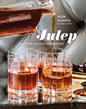 Julep: Southern Cocktails Refashioned [A Recipe Book]