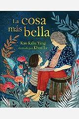 La cosa más bella (The Most Beautiful Thing) (Spanish Edition) Kindle Edition