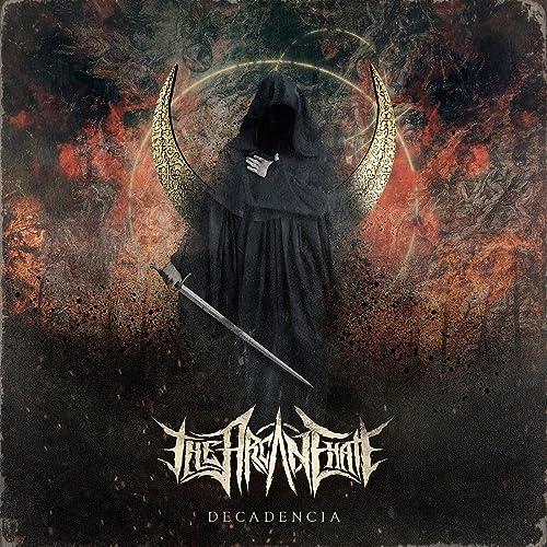 Decadencia By The Arcane Hate On Amazon Music Amazoncom