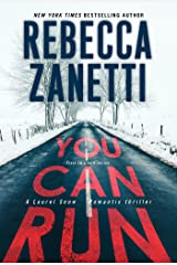 You Can Run (A Laurel Snow Romantic Thriller) マスマーケット