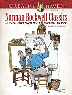 Creative Haven Norman Rockwell Classics from The Saturday Evening Post Coloring Book (Creative Haven Coloring Books)