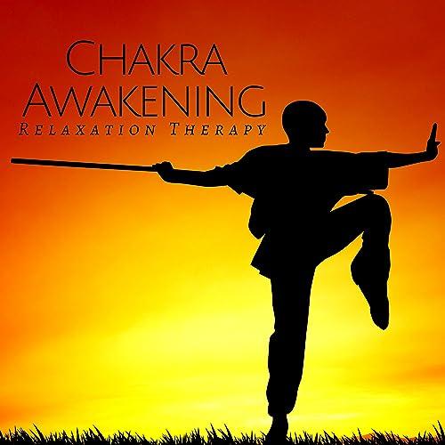 Chakra Awakening - Relaxation Therapy CD, Nature Sounds ...