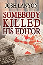 Somebody Killed His Editor: Holmes & Moriarity 1