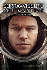 Sopravvissuto - The Martian (eNewton Narrativa) (Italian Edition) Format Kindle