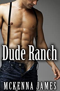 Dude Ranch (Rough Riders, a Gay Cowboy Erotica Series #3)
