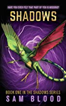 Shadows (Shadows Series  Book 1)