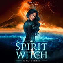 Spirit Witch: Witches of Mountain Shadow, Book Three
